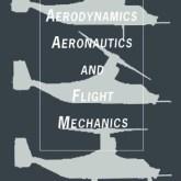 Aerodynamics Aeronautics & Flight Mechanics