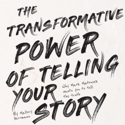 magazine graphic: the transformative power of telling your story