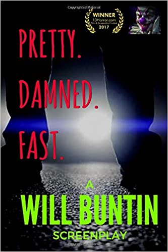 book cover for pretty damned fast by will buntin