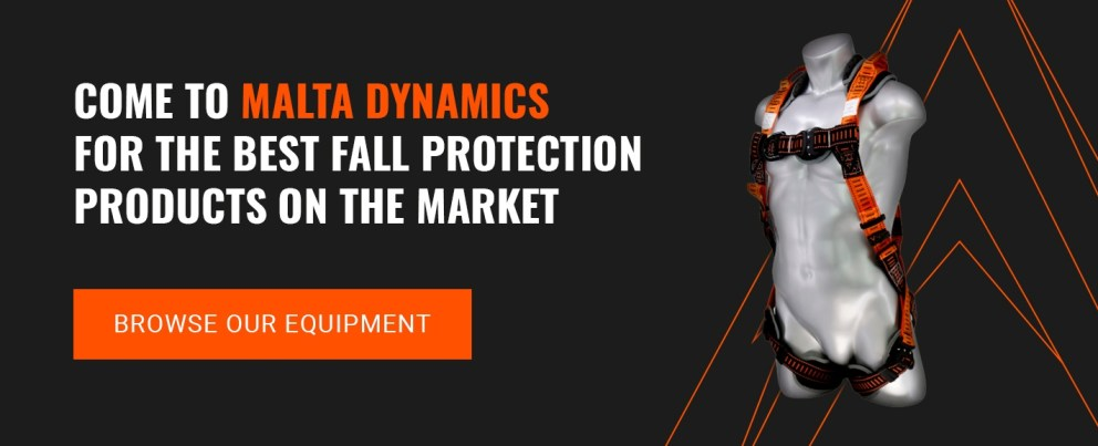 come to malta dynamics for the best fall protection products on the market