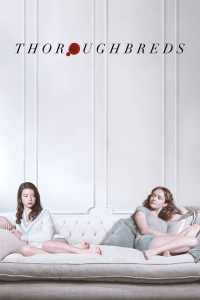 """Poster for the movie """"Thoroughbreds"""""""
