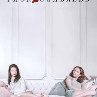 "Poster for the movie ""Thoroughbreds"""