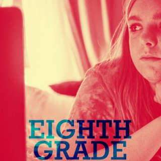 """Poster for the movie """"Eighth Grade"""""""