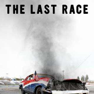 "Poster for the movie ""The Last Race"""