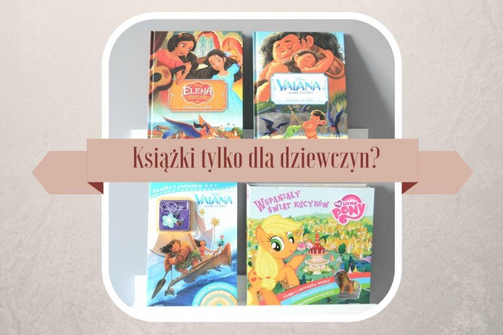 Książki dla dziewczyn? Bohaterki bajek animowanych