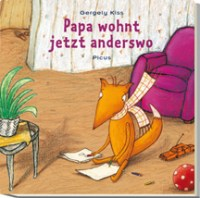 Papa wohnt jetzt anderswo