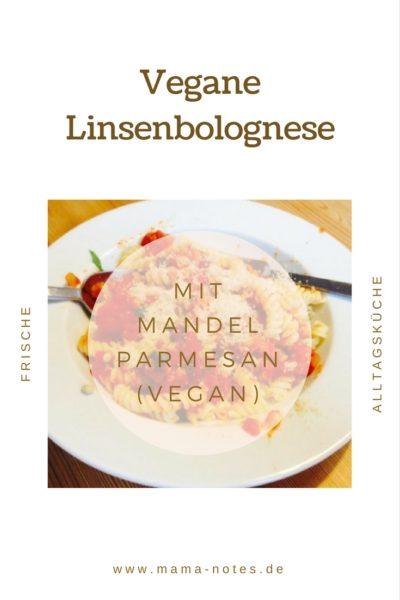 Vegane Linsenbolognese mit Mandelparmesan