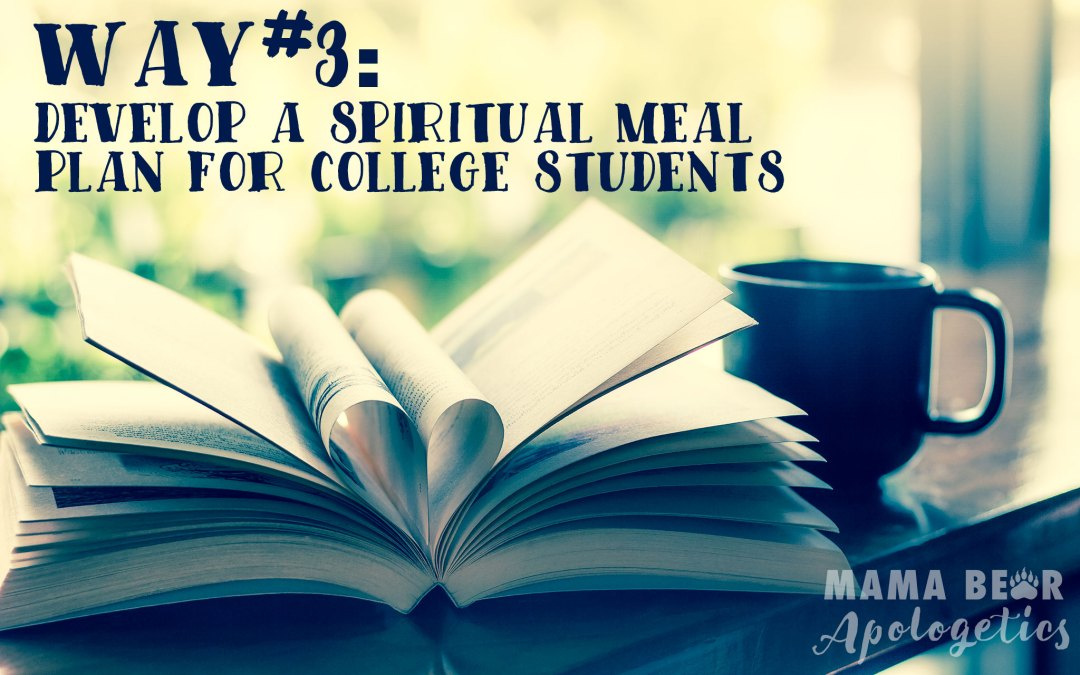Way #3–Develop a Spiritual Meal Plan for College Students