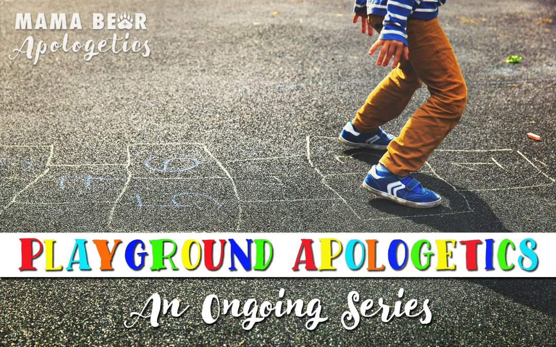 Playground Apologetics: Apologetics Tactics for Busy Moms