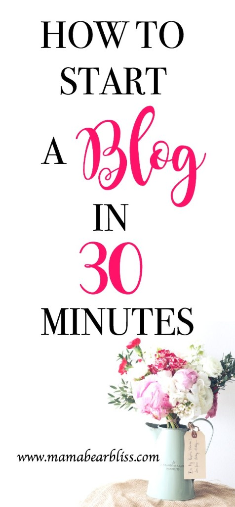 Starting a blog for beginners the EASY way, in 30 minutes or less. Step-by-Step Guide | WordPress Blog | Profitable Blog | Lifestyle Blog | www.mamabearbliss.com