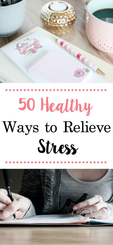 Stress can be debilitating, here are 50 ways to relieve or reduce stress and lower anxiety that take 30 minutes or less.
