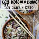 Pin this Keto Egg Roll in a Bowl for later!