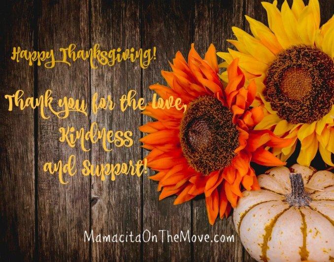 Happy Thanksgiving! - Mamacita On The Move