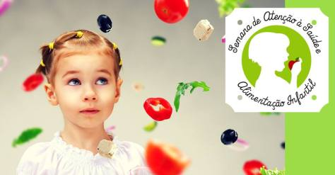 Semana de Atenção à Saúde e Alimentação Infantil