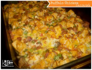 An Instant Family Favorite – My Buffalo Chicken Casserole