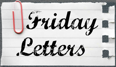 Friday Letters – September 13, 2013