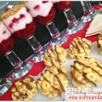 Easy Holiday Recipe Ideas for Entertaining!