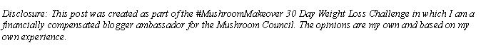 #MushroomMakeover Disclosure