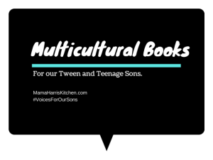 Multicultural Books for our Tween & Teenage Sons