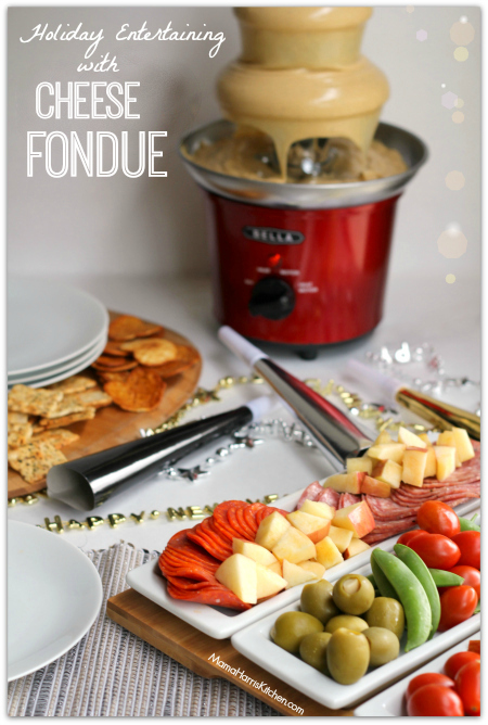Holiday Entertaining with Fondue #WayToWow #ad - Mama Harris' Kitchen