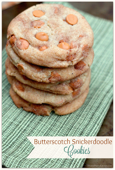 Butterscotch Snickerdoodle Cookies - 15+ Cookie Recipes from Mama Harris' Kitchen | Mama Harris' Kitchen