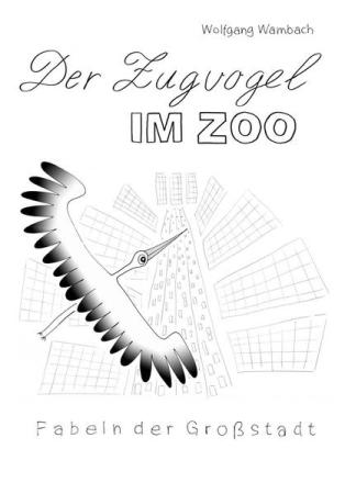 Der Zugvogel im Zoo