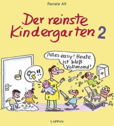 Der reinste Kindergarten 2