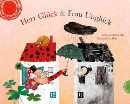Herr Glück und Frau Unglück