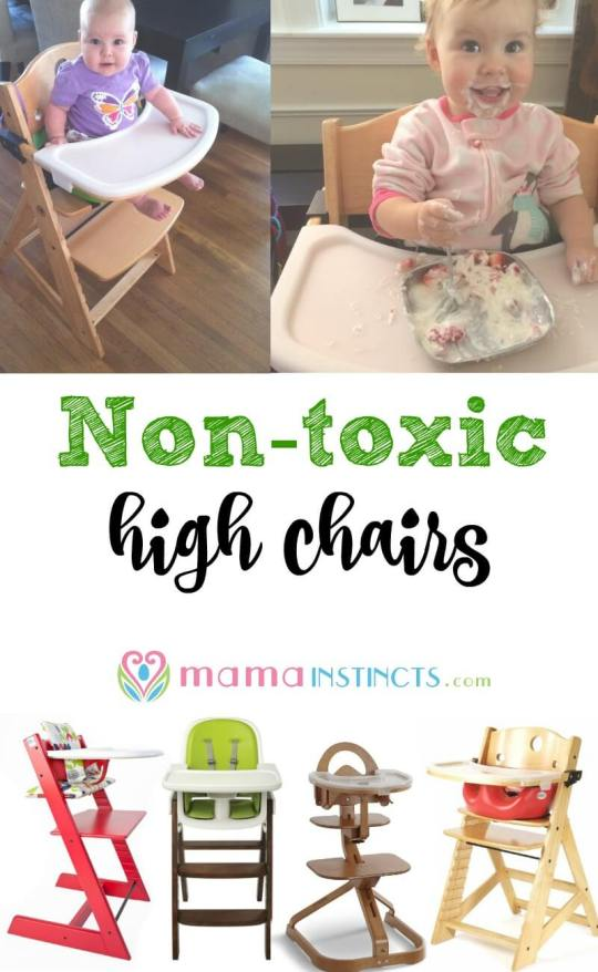 A non-toxic high chair is a baby gear must have since everything that comes in contact with the chair goes into your baby's body. Learn which high chairs are made with non-toxic and safe materials.