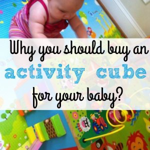 Why you should buy an activity cube for your baby?
