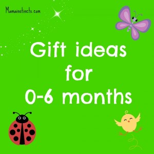 Gift ideas for babies 0-6 months