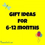 Gift ideas for babies 6-12 months