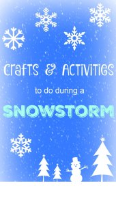 Crafts & Activities to do during a snowstorm