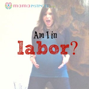 Am I in labor?