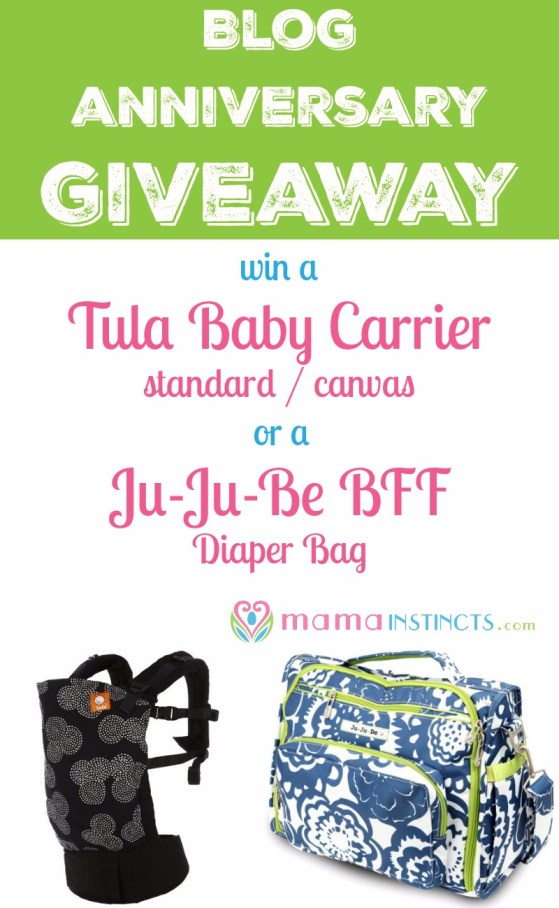 Enter this blog giveaway to celebrate the 3 years of Mama instincts and win a Tula Baby carrier or Ju-Ju-Be BFF diaper bag. #blog #bloganniversary #giveaway