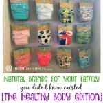 Natural brands for your family {the healthy body edition}