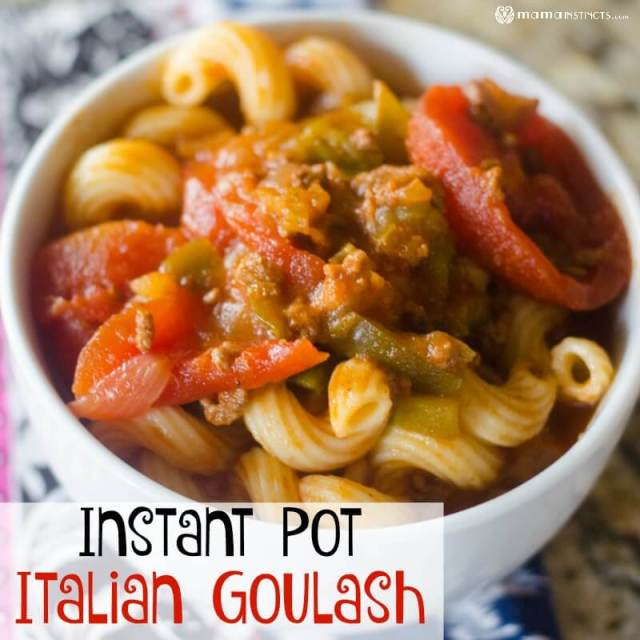 Instant Pot Italian Goulash Recipe