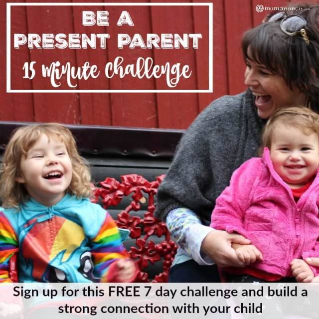 Be a Present Parent 15 Minute Challenge