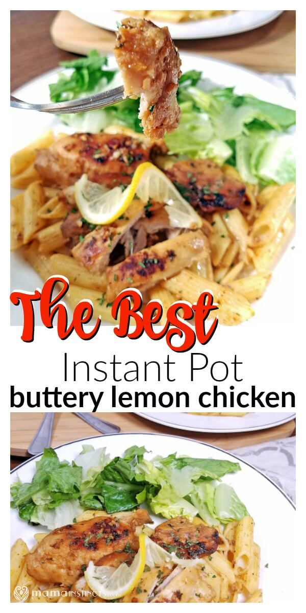 Delicious Instant Pot Buttery Lemon Chicken - Mama Instincts®
