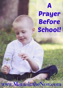 A Prayer before preschool! Sweet with a twist at the end.