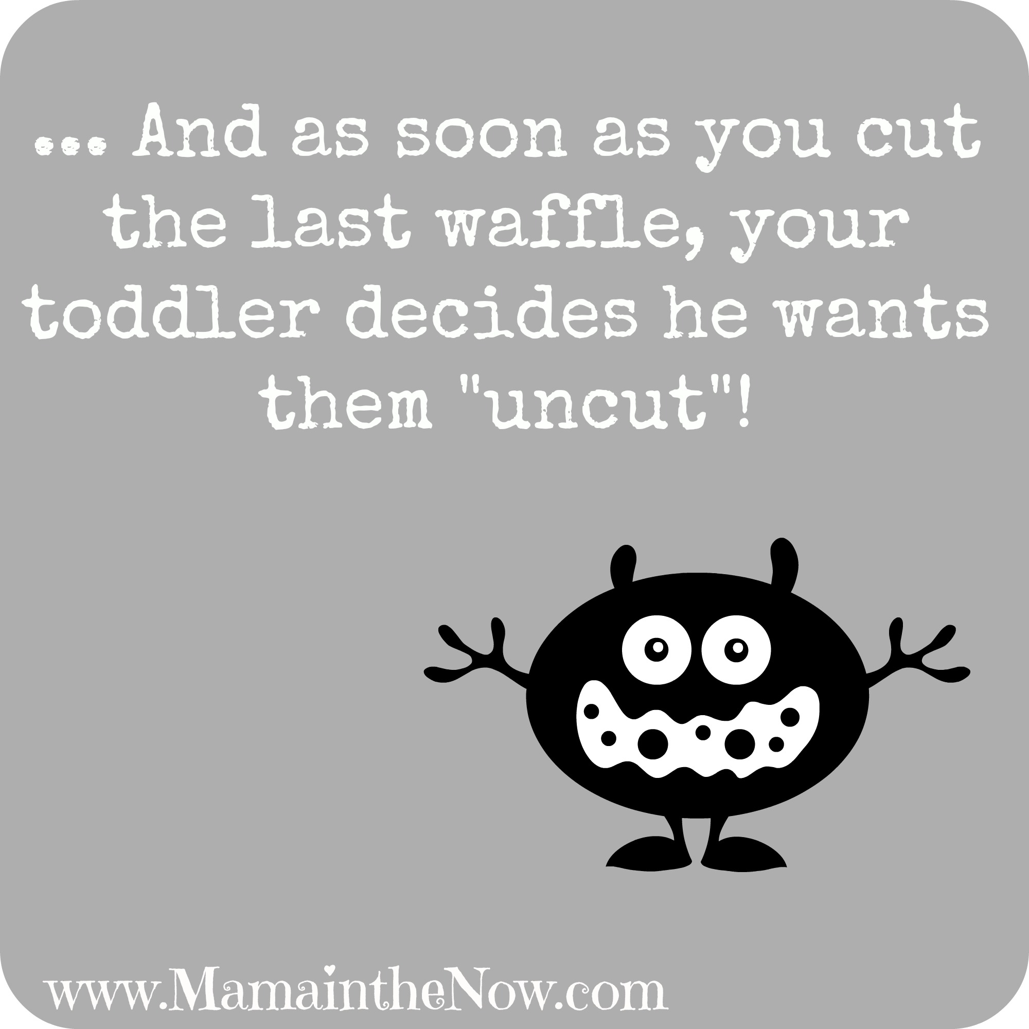 Toddler Quotes Mama's Quotes