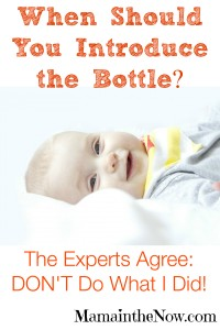 When Should You Introduce The Bottle to a Breastfed Baby? Don't Do What I Did!