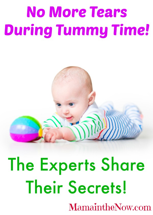 No more tears during Tummy Time! The experts share their secrets