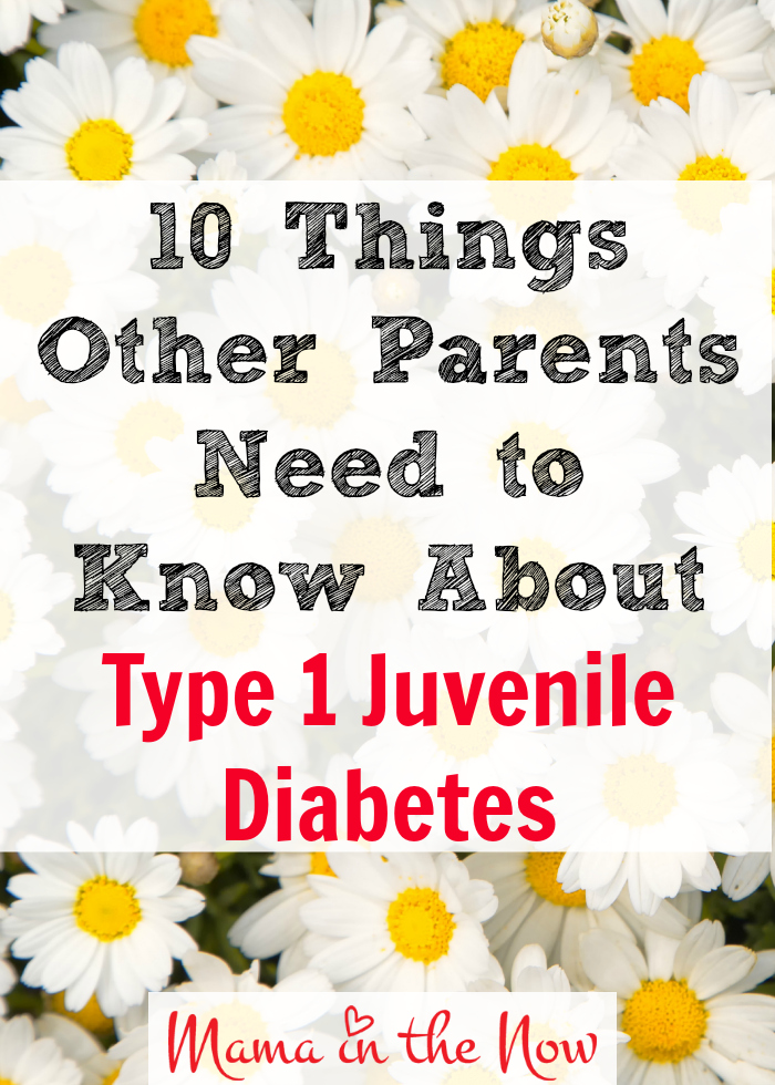10 things other parents need to know about Type 1 Juvenile Diabetes. This is a great resource for newly diagnosed families as well as veteran ones.