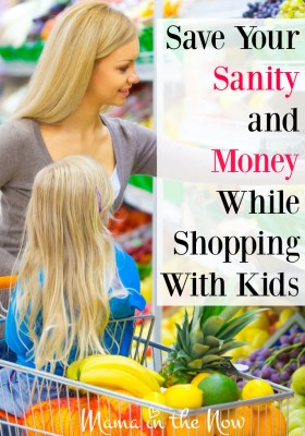 Save your sanity and money while shopping with kids. Top tips from a mother of four! It can be done!