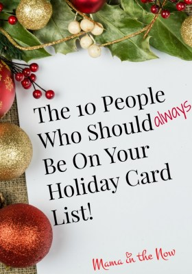 The 10 People Who Should Always be on Your Holiday Card List! Plus tips on how to save time and money on your holiday cards!