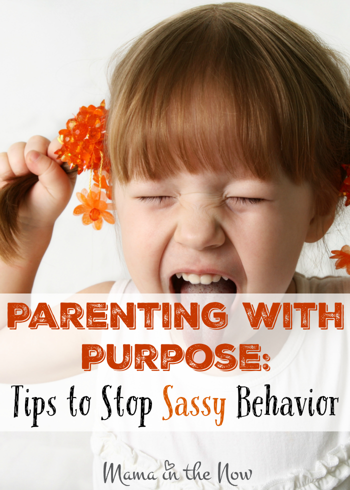 Parenting with Purpose: Tips to stop sassy behavior - and hands-on advice to reconnect with your children! A must read for parents with young children!