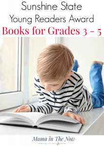 School recommended summer reading inspiration for 3rd through 5th grade. Sunshine State Young Readers Award Books for grades 3-5. Fun, engaging and intriguing books for kids in 3rd, 4th and 5th grade. Challenging reading for elementary school kids.