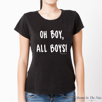 """People see you walking down the street with your posse of boys trailing behind... their first reaction and comment is """"OH BOY, all boys?!"""" Rock your mom-of-boys status! Show the world that you are proud of having all boys - because boy mom life is awesome!"""