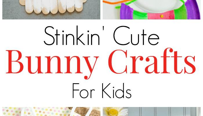 12 Too Stinkin' Cute Bunny Crafts